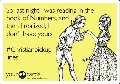 reading the book of numbers christian pickup lines for guys