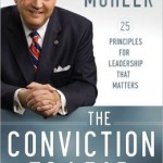 "Review: ""The Conviction to Lead"" by Dr. Albert Mohler"