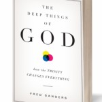 Book Review: The Deep Things of God by Fred Sanders