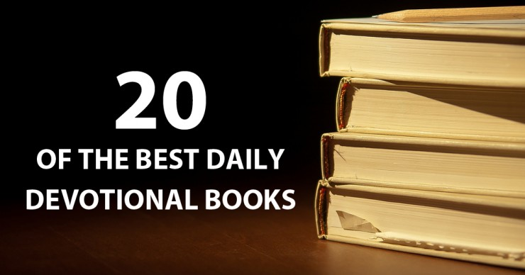 20 of the Best Daily Bible Devotional Books