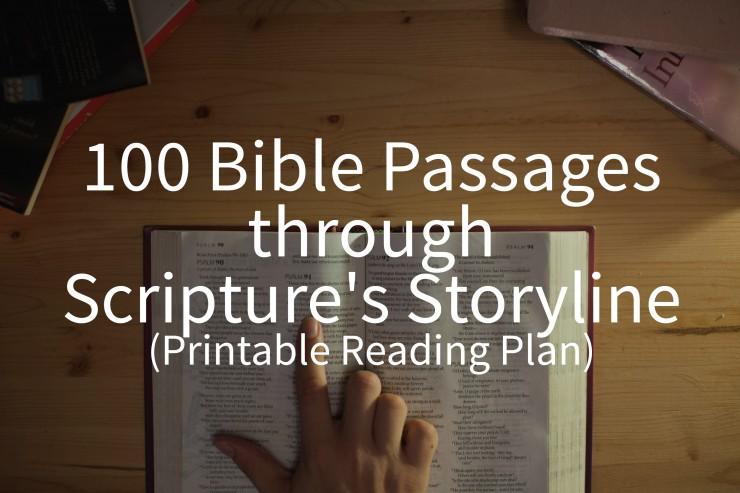 100 Bible Passages through Scripture's Storyline (Printable ...