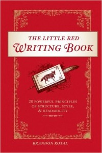 Summary of The Little Red Writing Book- 20 Powerful Principles for Clear and Effective Writing Tips
