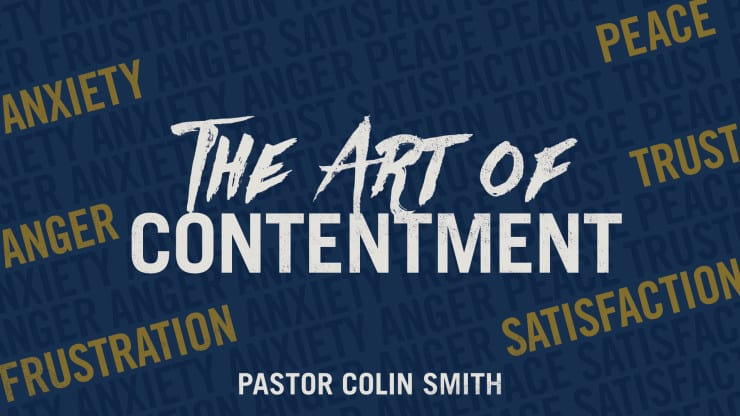 The Art of Contentment Sermon Series