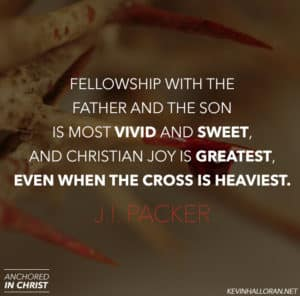 J I Packer quote on Fellowship and Suffering