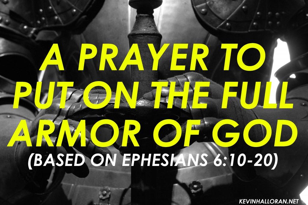 Spiritual Warfare Prayer: A Prayer to Put on the Full Armor