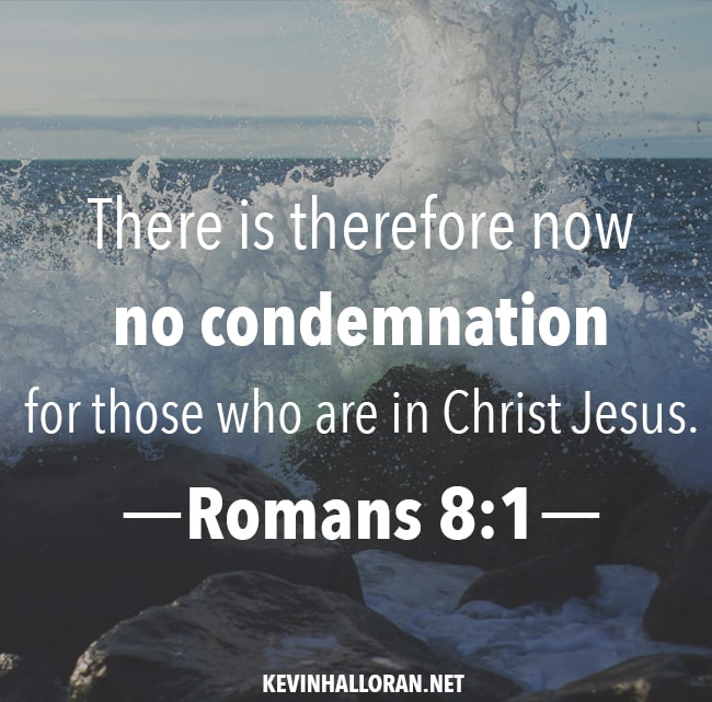 what does no condemnation for those in christ jesus mean romans 8